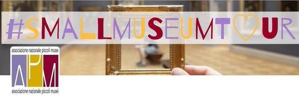 #smallmuseumtour, Associazione Nazionale Piccoli Musei